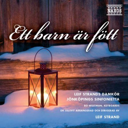 Leif Strands Ladies Choir: Ett barn ar fott - CD