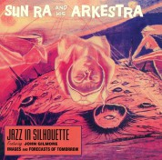 Sun Ra: Jazz In Silhouette + Bonus Album : Sound Sun Pleasure! + 2 Bonus Tracks! - CD