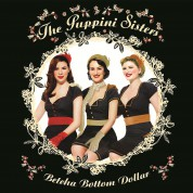The Puppini Sisters: Betcha Bottom Dollar - CD