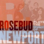 Rosebud Plays The Music Of Newport - CD