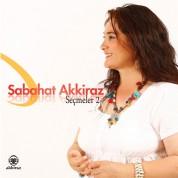 Sabahat Akkiraz: Seçmeler 2 - CD