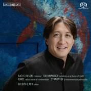 Freddy Kempf plays Rachmaninov, Bach/Busoni, Ravel & Stravinsky - SACD