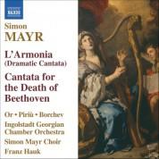 Ingolstadt Georgian Chamber Orchestra: Mayr: L'Armonia / Cantata Sopra La Morte Di Beethoven - CD