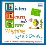 Listen, Learn and Grow: Playtime Arts and Crafts - CD