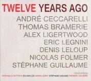 Çeşitli Sanatçılar: Twelve Years Ago - CD