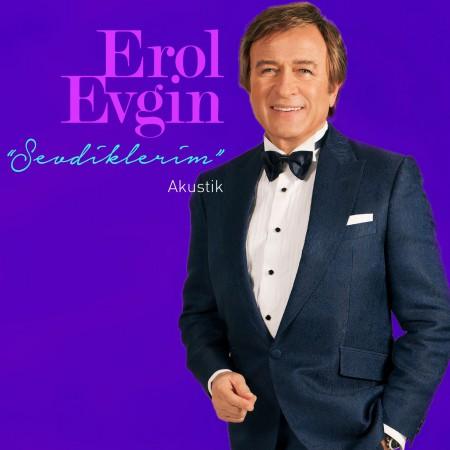 Erol Evgin: Sevdiklerim (Akustik) - Plak