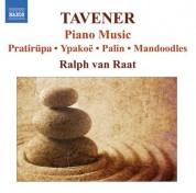 Ralph van Raat: Tavener: Piano Works - CD