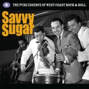Çeşitli Sanatçılar: Savvy Sugar (The Pure Essence Of West Coast Rock & Roll) - Plak