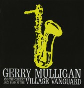Gerry Mulligan: At The Village Vanguard - CD
