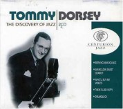 Tommy Dorsey: The Discovery Of Jazz - CD