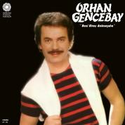 Orhan Gencebay: Beni Biraz Anlasana - Plak