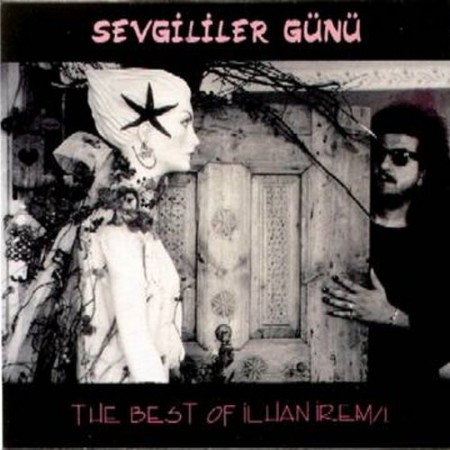 İlhan İrem: Sevgililer Günü - The Best of İlhan İrem - CD