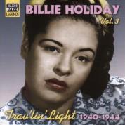 Holiday, Billie: Trav'Lin' Light (1940-1944) - CD