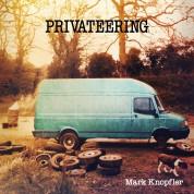 Mark Knopfler: Privateering - Plak