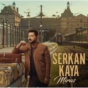 Serkan Kaya: Miras - CD
