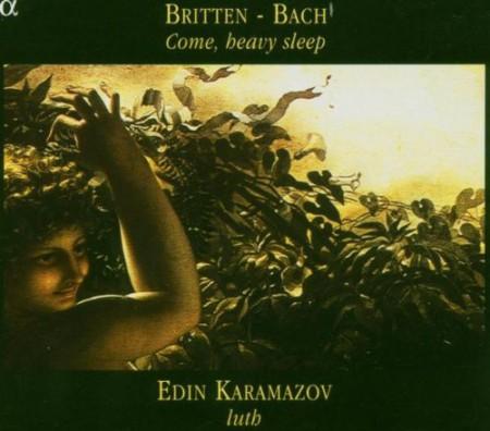 Edin Karamazov: Britten, Bach: Come, heavy sleep - CD
