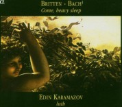 Edin Karamazov: Britten, Bach: Come, heavy sleep - CD
