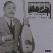 Hacı Taşan: Yüce Dağ Başında - CD