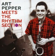 Art Pepper: Meets the Rhythm Section - CD