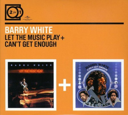Barry White: Let The Music Play/ Can't Get Enough - CD