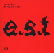 Esbjörn Svensson Trio: Retrospective - The Very Best Of e.s.t. - CD