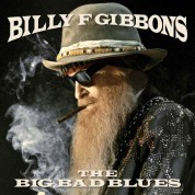 Billy F Gibbons: The Big Bad Blues (Translucent Blue Vinyl) - Plak