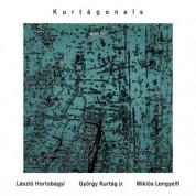 Laszlo Hortobagyi, György Kurtag jr., Miklos Lengyelfi: Kurtagonals - CD