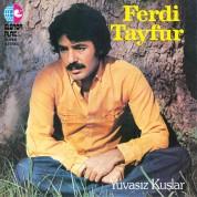Ferdi Tayfur: Yuvasız Kuşlar - CD