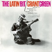Grant Green: The Latin Bit - CD