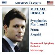 Marin Alsop: Hersch: Symphonies Nos. 1 & 2 / Fracta / Arrache - CD
