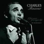 Charles Aznavour: Il Faut Savoir / Je M'voyais Deja - Plak