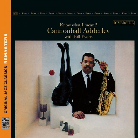 Cannonball Adderley: Know What I Mean? (OJC Remasters) - CD