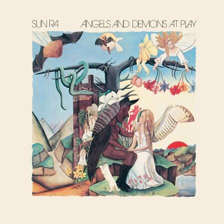 Sun Ra: Angels And Demons At Play - Plak