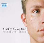 Çeşitli Sanatçılar: Burst Forth, My Tears: The Music of John Dowland - CD