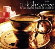 Çeşitli Sanatçılar: Turkish Coffee - CD