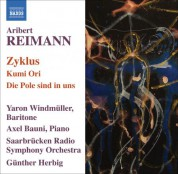 Yaron Windmuller: Reimann: Zyklus / Kumi Ori / Die Pole Sind in Uns - CD