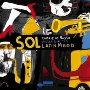Fabrizio Bosso, Javier Girotto: Sol! Latin Mood - CD