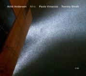 Arild Andersen, Paolo Vinaccia, Tommy Smith: Mira - CD