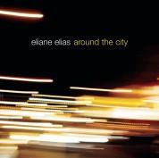 Eliane Elias: Around The City - CD