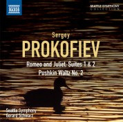 Gerard Schwarz, Seattle Symphony Orchestra: Prokofiev: Romeo and Juliet Suites Nos. 1 and 2 - Pushkin Waltz No. 2 - CD