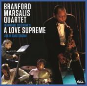 Branford Marsalis: A Love Supreme Live In Amsterdam 2003 - Plak