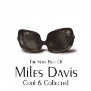 Miles Davis: The Very Best Of - Cool and Collected - CD