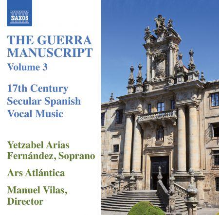 Ars Atlantica, Yetzabel Arias Fernandez: The Guerra Manuscript, Vol. 3 - CD