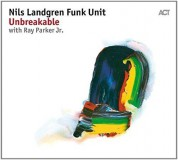 Nils Landgren Funk Unit: Unbreakable - CD