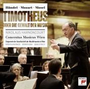 Nikolaus Harnoncourt, Concentus Musicus Wien: Händel/Mozart: Timotheus Oder Die Gewalt - CD