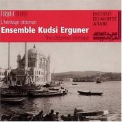 Kudsi Ergüner: L' Heritage Ottoman: The Ottoman Heritage - CD