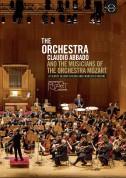 Orchestra Mozart, Claudio Abbado: The Orchestra - Claudio Abbado and the Musicians of the Orchestra Mozart - DVD