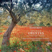 Dan Laurin, Eric Ericson Chamber Choir, Royal Stockholm Philharmonic Orchestra, Alan Gilbert: Börtz: Orestes - CD