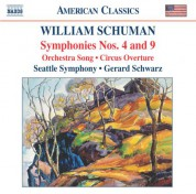 Gerard Schwarz: Schuman, W.: Symphonies Nos. 4 and 9 / Circus Overture / Orchestra Song - CD