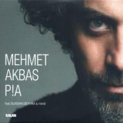 Mehmet Akbaş: Pia - CD